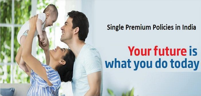 Best Single Premium Policies in India