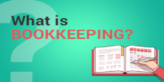 Important of Bookkeeping in Small Business