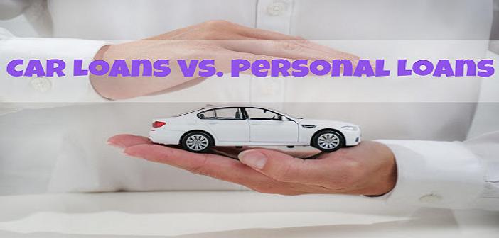 Car Loan Vs Personal Loan